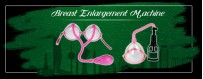 Enhance Your Undersized Breast With Breast Enlargement Machine